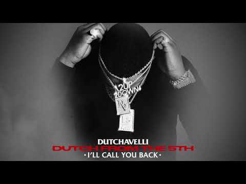 Dutchavelli – I'll Call You Back