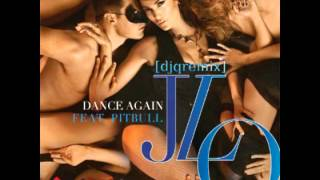 Jennifer Lopez ft. Pitbull - Dance Again [djqremix] + Download
