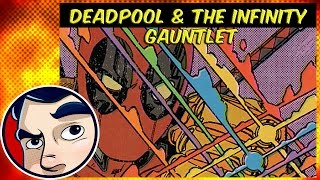 Deadpool And The Infinity Gauntlet - Complete Story