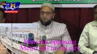 Mim not against Metro rail but opposing Shifting of High court