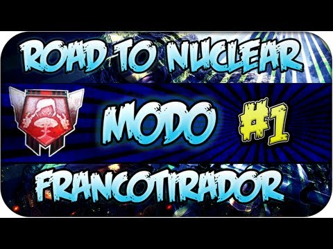 Road to Nuclear en Modo Francotirador - Episodio 1 - Black Ops 2 Videos De Viajes