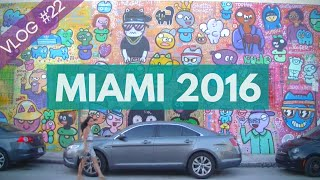 WYNWOOD WALLS - VLOG #22 - MIAMI 2016