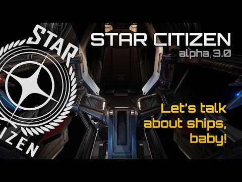New ships in Star Citizen Alpha 3.0