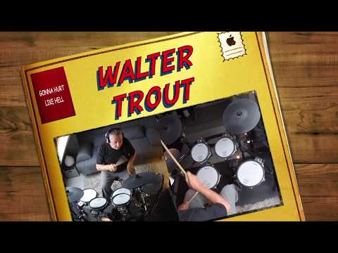 "WALTER TROUT feat  KENNY WAYNE SHEPHERD ""Gonna Hurt Like Hell   "" DRUM COVER"