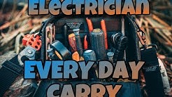 Electrician EDC (Every Day Carry) : Tools I Carry On Job!