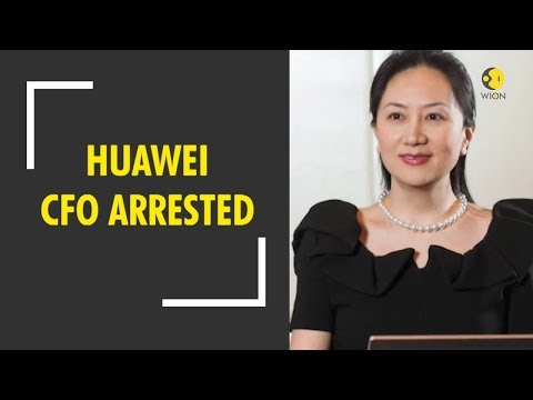 Breaking News: Canada arrests Huawei's global chief financia