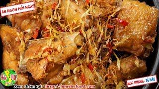 ✅ Hé Lộ Cách Làm Thịt Gà Kho Sả Ớt Đơn Giản Mà Vẫn Ngon   Hồn Việt Food