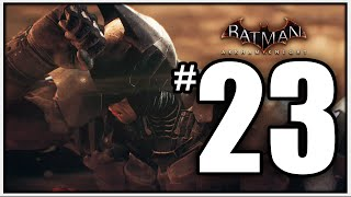 Batman Arkham Knight Walkthrough Part 23 - RELEASE THE TOXIN - [Arkham Knight Gameplay 1080p PS4]