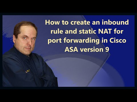How to create an inbound rule and static NAT for port