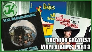 The Beatles, The Rolling Stones and Caro Emerald - The 1000 Greatest Vinyl Albums, part 3