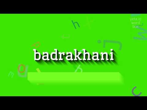 """How to say """"badrakhani""""! (High Quality Voices)"""