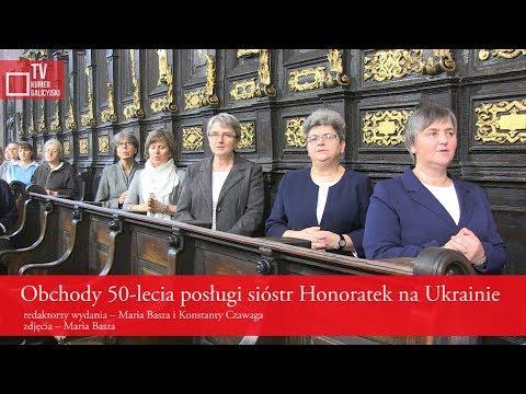 KurierGalicyjski: Obchody 50-lecia posługi sióstr Honoratek na Ukrainie