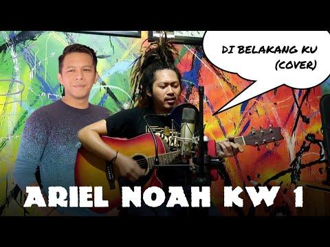 PARAH SUARANYA MIRIP BANGET ARIEL NOAH!!! - Di Belakangku (Cover)