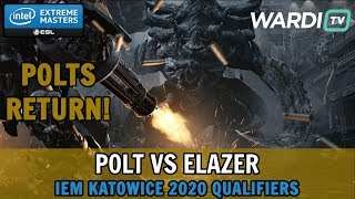 POLTS RETURN! vs Elazer (TvZ) - IEM Katowice 2020 Qualifiers