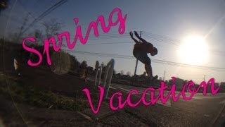 Spring Vacation