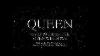 Watch music video: Queen - Keep Passing The Open Windows