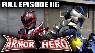 Armor Hero 06 - Official Full Episode (English Dubbing & Subtitle)