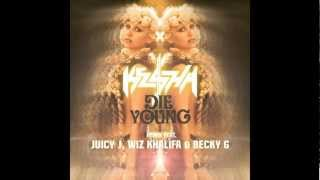 "Ke$ha - ""Die Young"" Remix (feat. Juicy J, Wiz Khalifa & Becky G)"