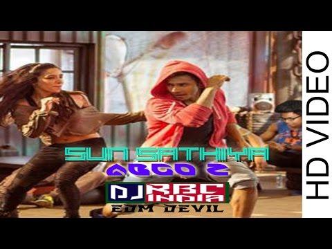 Sun Saathiya - Disney's ABCD 2 Remix