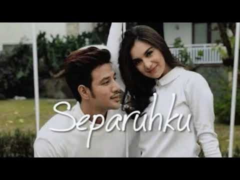 Separuhku - Nano |Ost. Cinta suci (Lirik Lagu Cover) Download Mp3