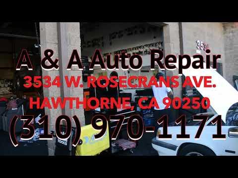 A&A AUTO REPAIR (Hawthorne, CA) #VIDEOROBOT