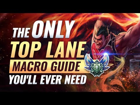 The ONLY Top Lane Macro Guide You'll EVER NEED - League Of Legends Season 9