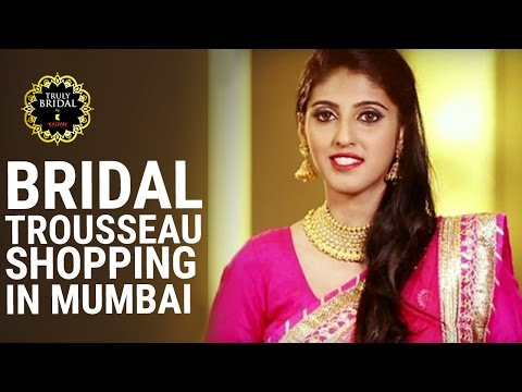 Bridal Fashionable Guide | Bridal Trousseau Shopping | Stylish Tips