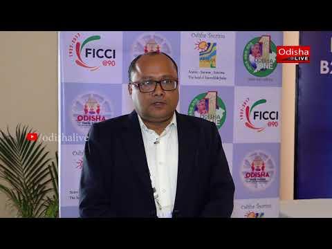 Sanjeev Kumar Mohanty, Head, Odisha State Council, FICCI - Odisha Travel Bazaar, Day 2 - Interview