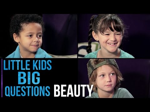 What Is Beauty? | Little Kids. Big Questions.