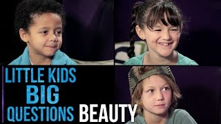 Repeat youtube video What Is Beauty? | Little Kids. Big Questions.