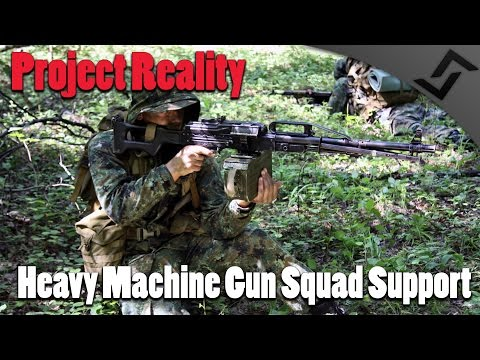 Project Reality - Heavy Machine Gun Squad Support