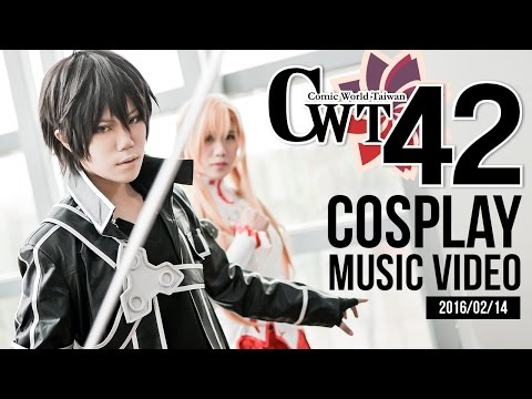 Comic World Taiwan No.42 - Cosplay Music Video - 2016/02/14