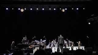 Count Basie Orchestra - Live, Bucharest, May 14 2013 HD