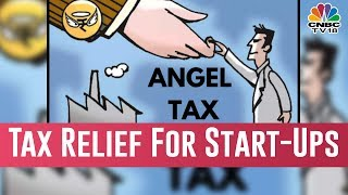Government Relaxes Angel Tax Norms, Widens Age Cap Of Startups To 10 Years
