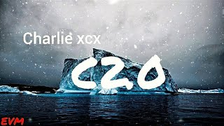 Charli XCX - C2.0 (LYRICS)  #charlixcx #c20 #newhits #lyrics