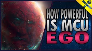 How Powerful is MCU Ego?