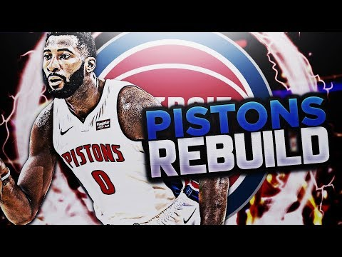 Explaining Myself! PISTONS REBUILD!! NBA 2K18