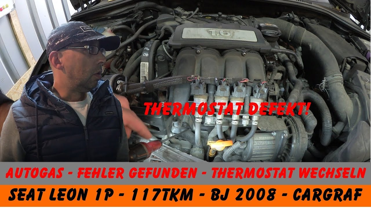 SEAT Leon 1P - 1.6 - Autogas - Thermostat wechseln - YouTube