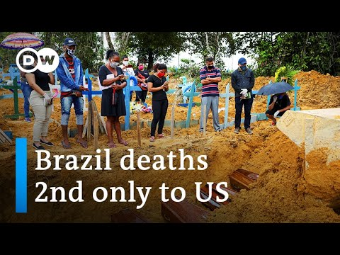 Brazil reopens as coronavirus death toll tops Britain's | DW