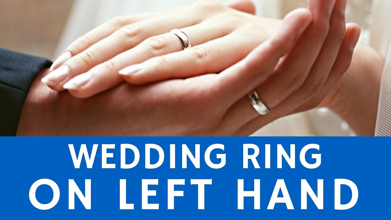 Why are Wedding Rings Worn on Left Hands History Of Tradition YouTube