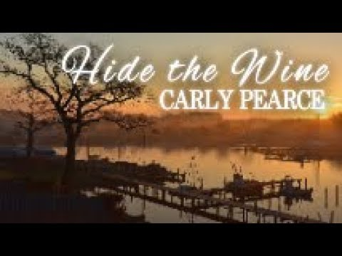 Carly Pearce - Hide The Wine (Lyrics)