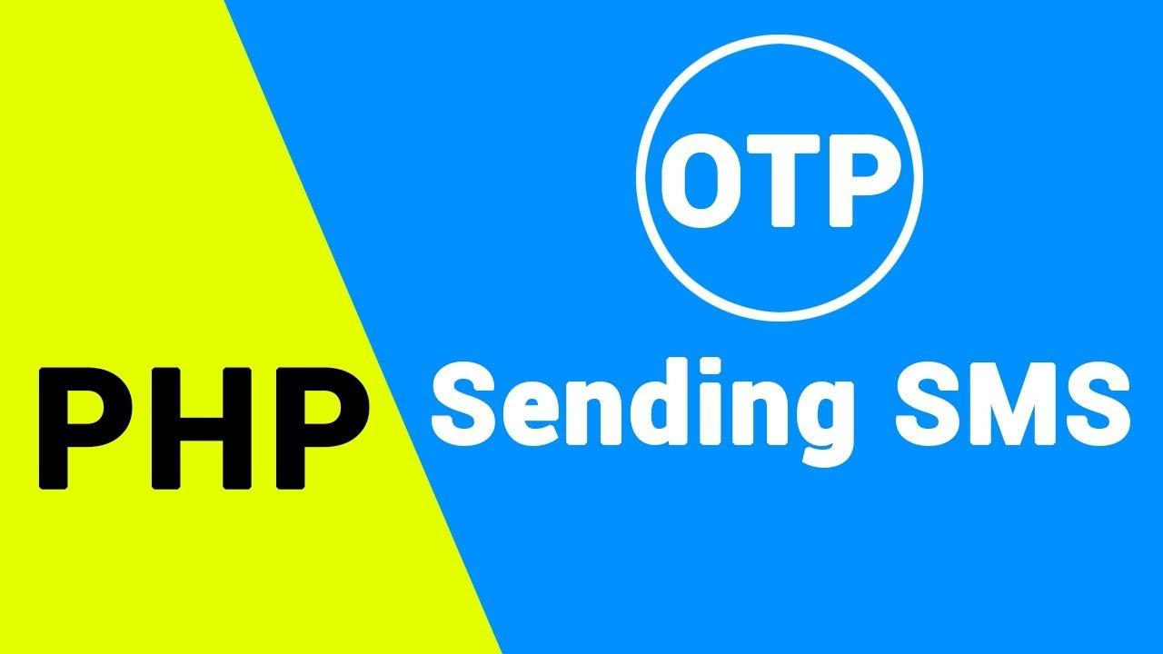 SMS API | OTP Sending SMS In PHP