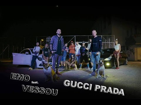EMO Feat. VESSOU - GUCCI PRADA (Official Video)