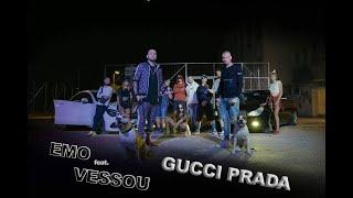 EMO feat. VESSOU - GUCCI PRADA