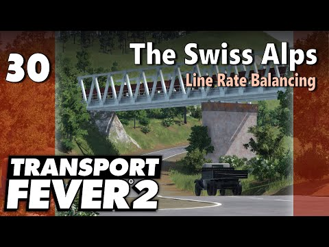 transport-fever-2-|-modded-freeplay---the-swiss-alps-#30:-line-rate-balancing