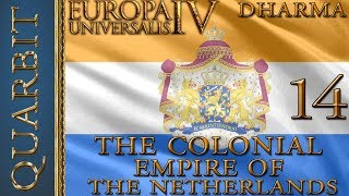 EU4 - Let's Play Dharma! Colonial Empire of the Netherlands! Part 14!