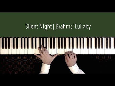 Silent Night (featuring Brahms' Lullaby) | Paul Hankinson Christmas Piano Cover