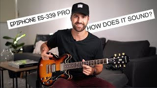Epiphone ES-339 Pro | How Does It Sound? (Quick demo)