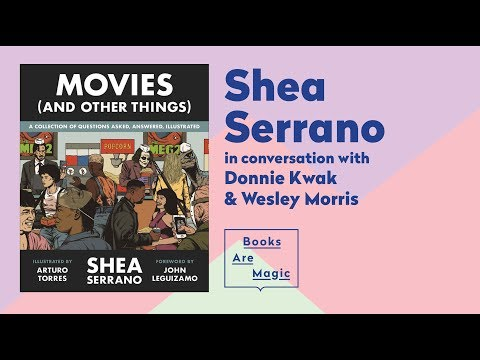 MOVIES (AND OTHER THINGS) | Shea Serrano, Wesley Morris & Donnie Kwak