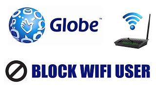How to Block Wifi User on Globe Internet Router